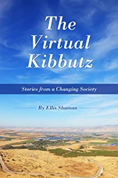 The Virtual Kibbutz (Israeli short stories) by [Shuman, Ellis]