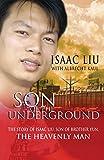 Son of the Underground, Isaac Liu and Albrecht Kaul, 0857211994