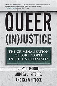 }WORK} Queer (In)Justice: The Criminalization Of LGBT People In The United States (Queer Ideas/Queer Action). Celso ports coste todas could flying porque