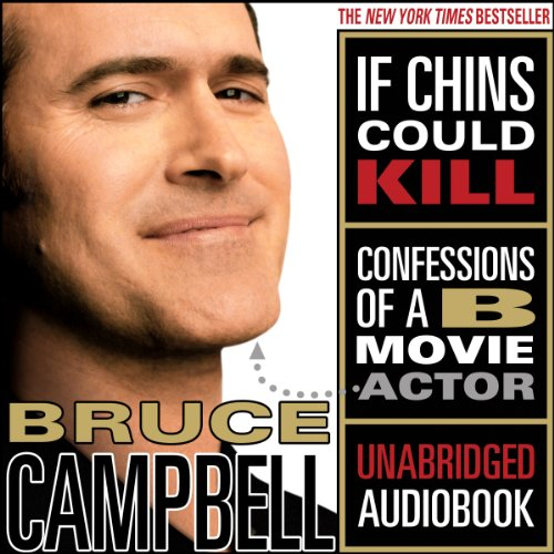 If Chins Could Kill: Confessions of a B Movie Actor cover
