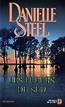 Les lueurs du sud par Danielle Steel
