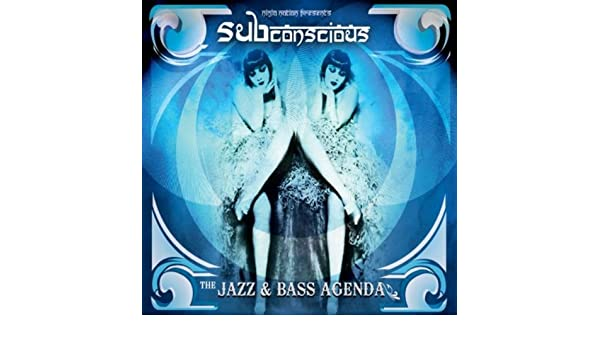 The Jazz & Bass Agenda [Explicit] by sub conscious on Amazon ...