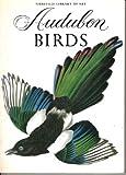 Audubon Birds, Frank T. Peterson, 0896590917