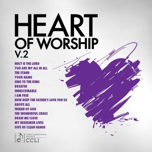 Heart Of Worship Vol. 2