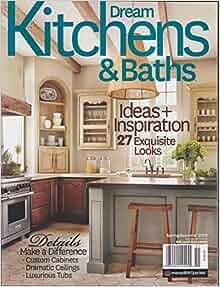 Dream Kitchens And Baths Magazine Spring