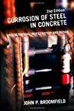 Corrosion of Steel in Concrete, Broomfield, John P., 0415334047