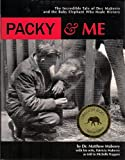 Packy and Me, Matthew Maberry and Patricia Maberry, 0982640137