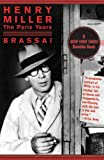 Henry Miller: The Paris Years by Brassaï front cover