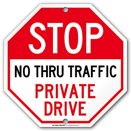 Private Drive Sign, Private Road, Stop No Thru Traffic Sign, Octagon Shaped Outdoor Rust-Free Metal, 11