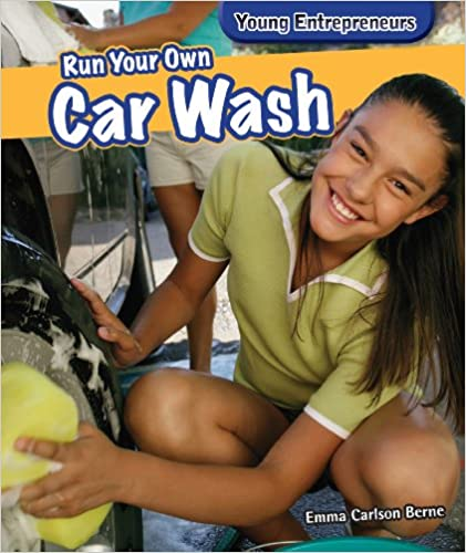 Book Run Your Own Car Wash (Young Entrepreneurs)
