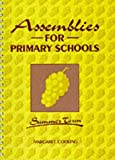 img - for Assemblies for Primary Schools - Summer Term by Margaret Cooling (1991-12-01) book / textbook / text book