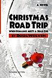 Christmas Road Trip, Doug Wolven, 148102440X