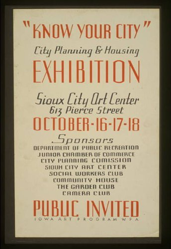 Photo: Know your City,Sioux City Art Center,Iowa,IA,City Planning & Housing,1936-1940 Art Center Iowa