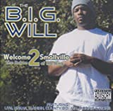 Welcome 2 Smallville the Retur by B.I.G.Will
