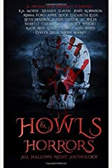 Howls & Horrors: All Hallows Night Anthology Paperback