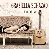 Graziella Schazad - Look at me