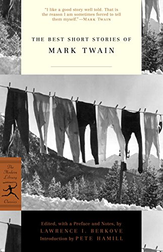 The Best Short Stories of Mark Twain (Modern Library Classics) (Best Funny Short Stories)