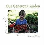 Our Generous Garden, Anne Nagro, 0979373948