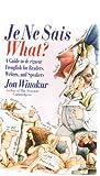Je Ne Sais What?, Jon Winokur, 052593703X
