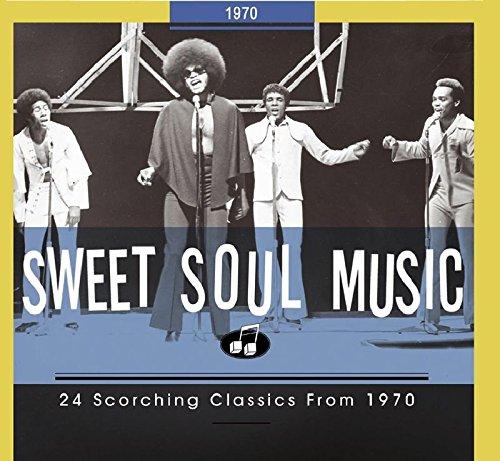(Sweet Soul Music - 24 Scorching Classics 1970)