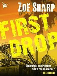 FIRST DROP: Charlie Fox book four (English Edition)