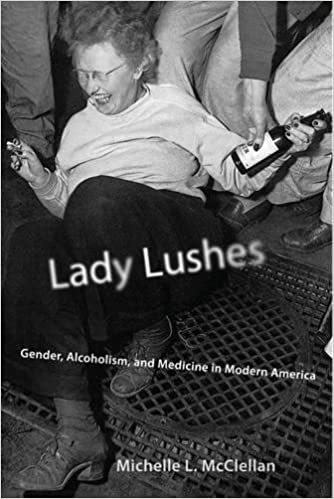 Book Lady Lushes: Gender, Alcoholism, and Medicine in Modern America (Critical Issues in Health and Medicine Series)
