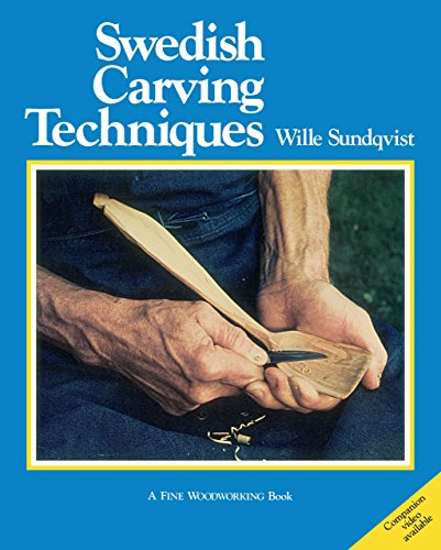 Swedish Carving Techniques (Fine Woodworking) by Wille Sundqvist (31-Dec-2013) Paperback ()