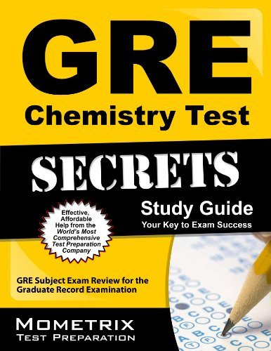 GRE Chemistry Test Secrets Study Guide: GRE Subject Exam Review for the Graduate Record Examination by GRE Subject Exam Secrets Test Prep Team (February 14, 2013) Paperback