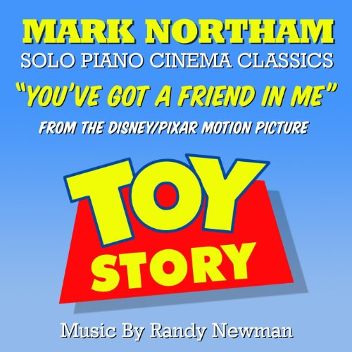 Youve Got A Friend In Me  From  Toy Story   Randy Newman