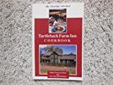 img - for Turtleback Farm Inn Cookbook - Recipes, Secrets, and Stories from Orcas Island, Washington book / textbook / text book