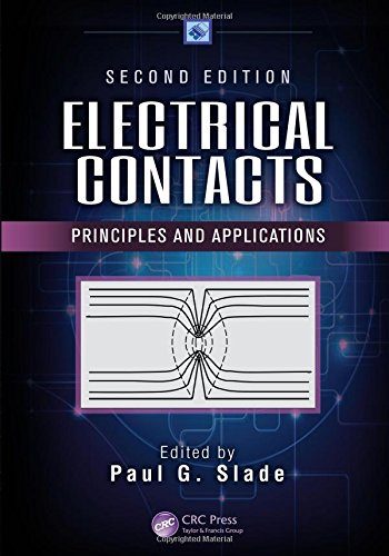 Electrical Contacts: Principles and Applications, Second Edition (Electrical and Computer Engineering)