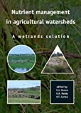 Nutrient Management in Agricultural Watersheds, , 9076998612