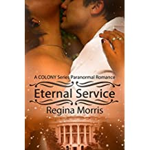 Eternal Service: A COLONY Series Paranormal Romance (COLONY Vampires Book 1)