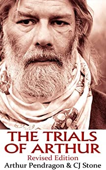 The Trials of Arthur: Revised Edition by [Pendragon, Arthur, Stone, CJ]
