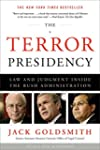 The Terror Presidency: Law And Judgme...