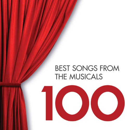 100 Best Songs from the Musicals (Best Broadway Show Tunes)