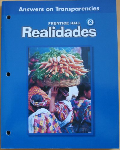 Prentice Hall Realidades 2 (Teacher's Edition, Answers on Transparencies)