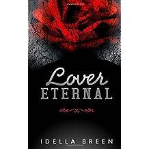 Lover Eternal (Fire & Ice) (Volume 3)