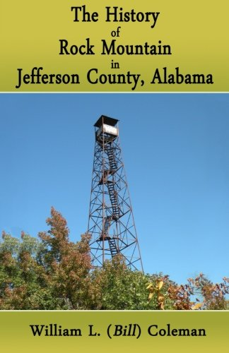 The History of Rock Mountain in Jefferson County, Alabama