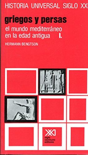 Historia universal / 05 / El mundo mediterraneo en la Edad Antigua. I: Griegos y persas (Spanish Edition)