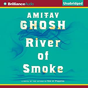 River of Smoke Audiobook