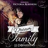 Dream Family: Dreams, Book 4: Volume 4