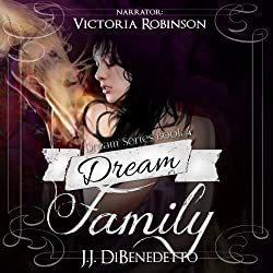 Dream Family: Dreams, Book 4