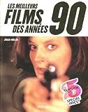les meilleurs films des années 90 by