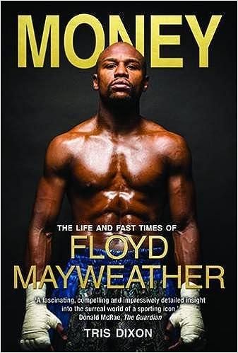 Znalezione obrazy dla zapytania Money. The Life and Fast Times of Floyd Mayweather