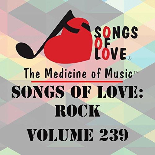 Songs of Love: Rock, Vol. 239