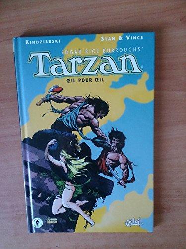 Tarzan, tome 2. Oeil pour oeil