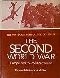The Second World War, Thomas E. Griess, 0895293145