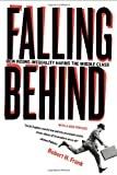 Falling Behind: How Rising Inequality Harms the Middle Class (Wildavsky Forum Series), Robert Frank, 0520280520