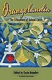 img - for Orangelandia: The Literature of Inland Citrus book / textbook / text book